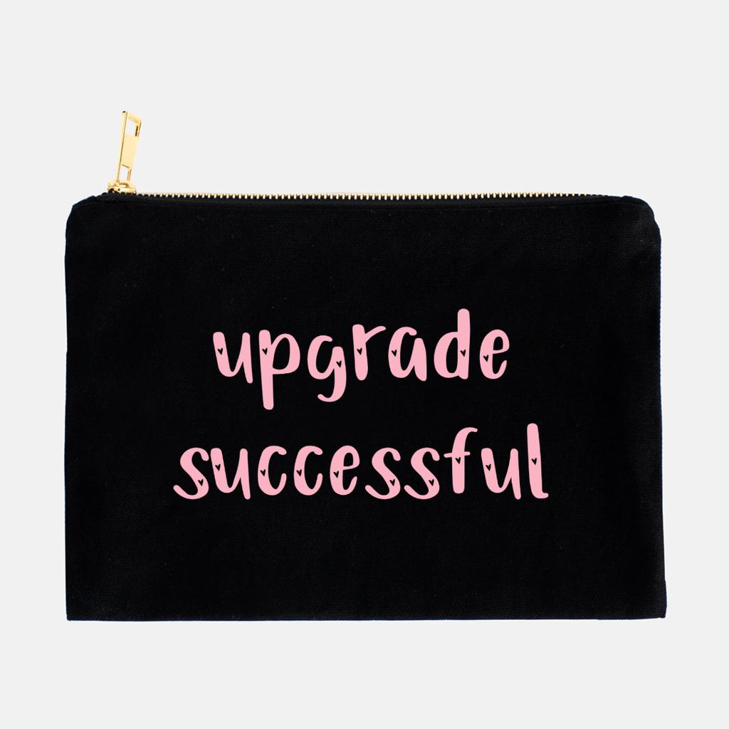 LiveYourDamnLifeShop [PMA13-BK] - Upgrade Successful - Cosmetic Bag