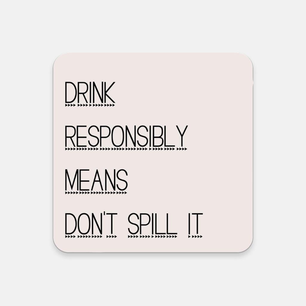 LiveYourDamnLifeShop [PMH06] - Drink Responsibly - Cork Back Coaster