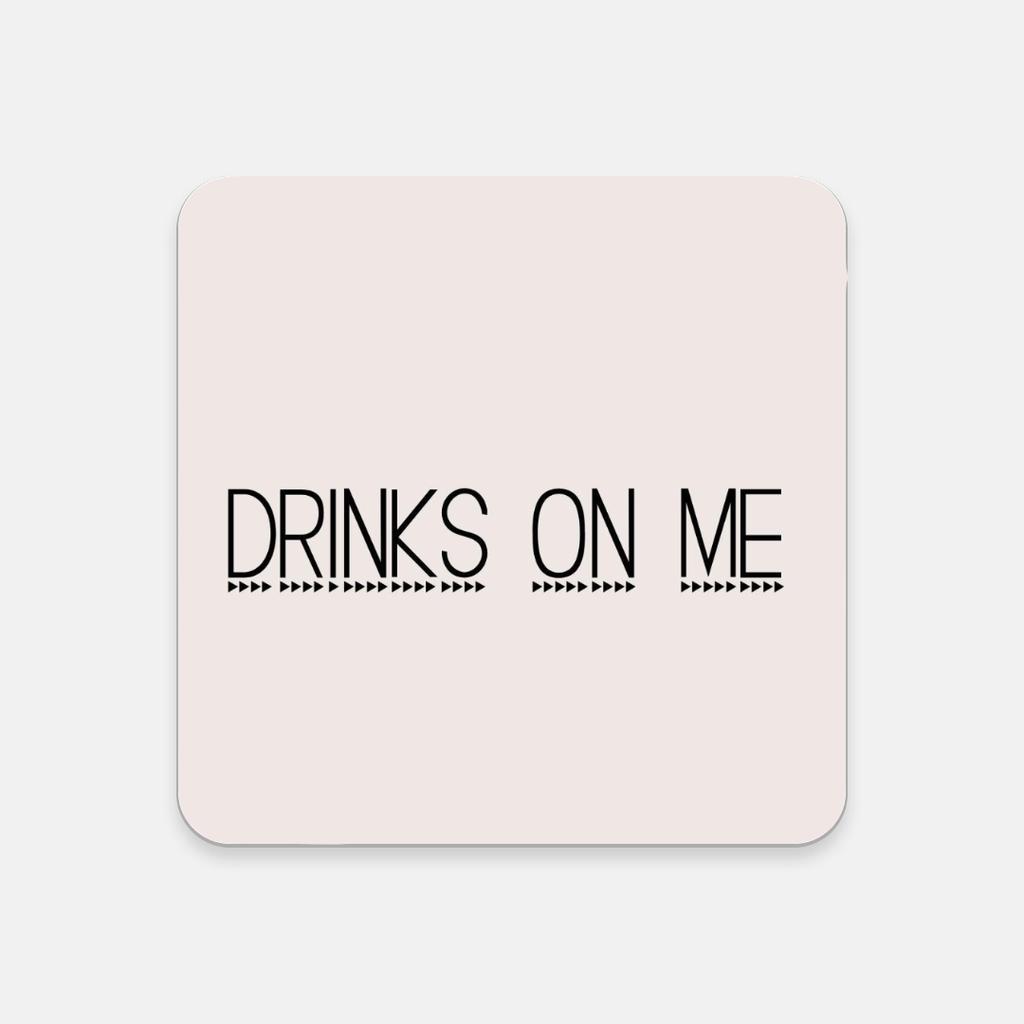 LiveYourDamnLifeShop [PMH06] - Drinks On Me - Cork Back Coaster
