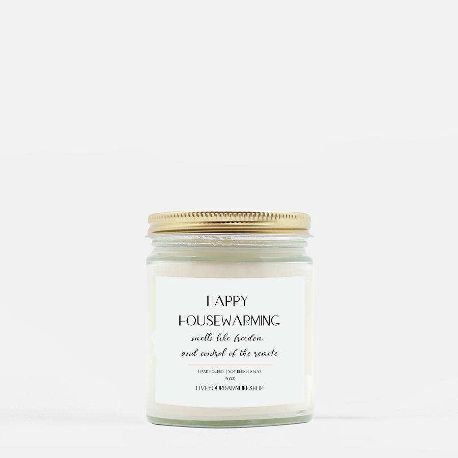 LiveYourDamnLifeShop [PMH40-BD.50259] Happy Housewarming - Candle (Hand Poured 9 oz