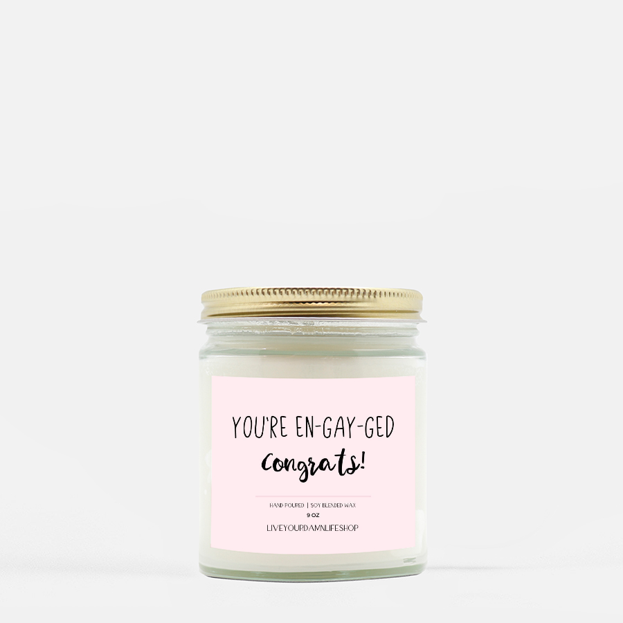 LiveYourDamnLifeShop [PMH40-BD.50743] You're En-gay-ged - Candle (Hand Poured 9 oz