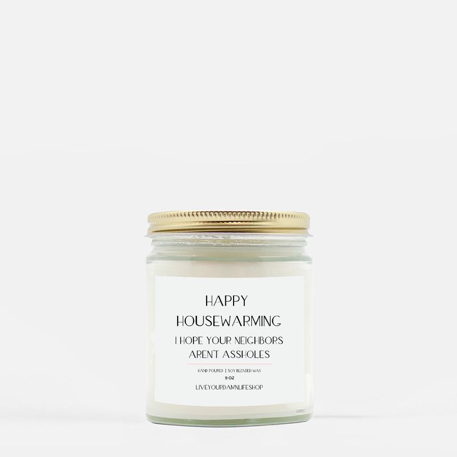 LiveYourDamnLifeShop [PMH40-BD.55039] Happy Housewarming - Candle (Hand Poured 9 oz