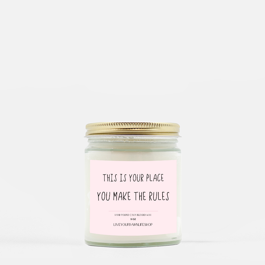 LiveYourDamnLifeShop [PMH40-BD.55050] This Is Your Place - Candle (Hand Poured 9 oz