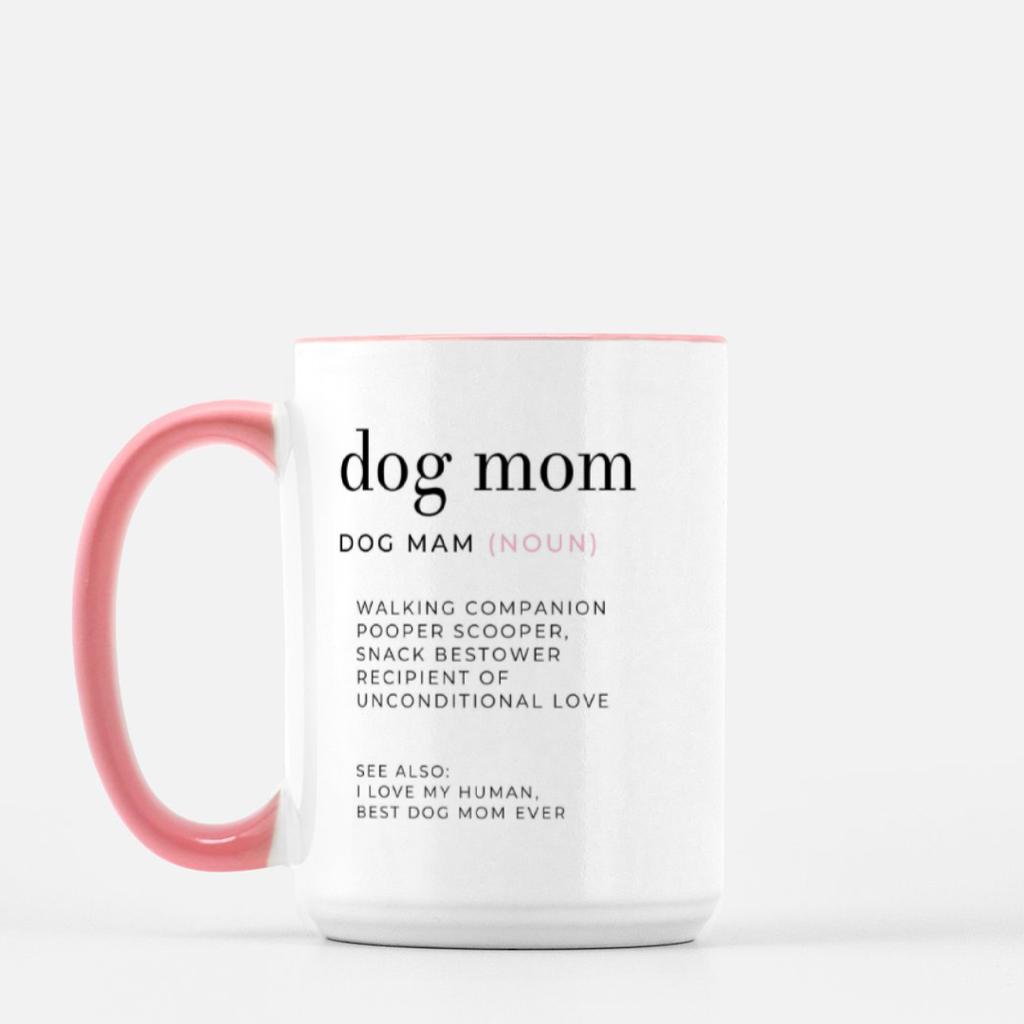 LiveYourDamnLifeShop [PMK21-PK.55844] Dog Mom Definition - Mug Deluxe 15oz
